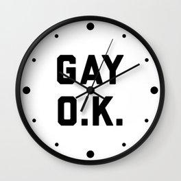 Gay O.K. Quote Wall Clock