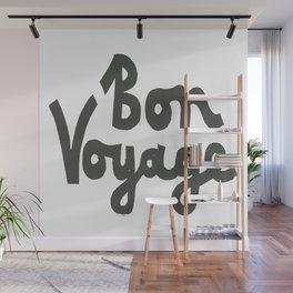 BON VOYAGE Wall Mural