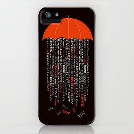 love rain in black iPhone Case