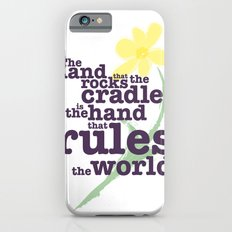 The Hand that Rocks the Cradle (Alternate Version) Slim Case iPhone 6s
