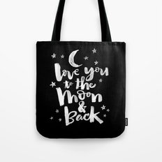 to the moon & back Tote Bag