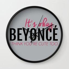 I think you're cute too. Wall Clock