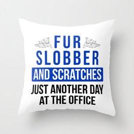 Veterinarian Gift Fur Slobber and Scratches Veterinarian Medicine Throw Pillow