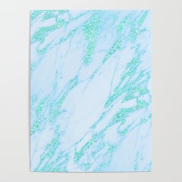 Teal Marble - Shimmery Glittery Turquoise Blue Sea Green Marble Metallic Poster