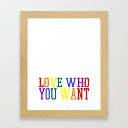 love whom - Gay Pride T-Shirt Framed Art Print