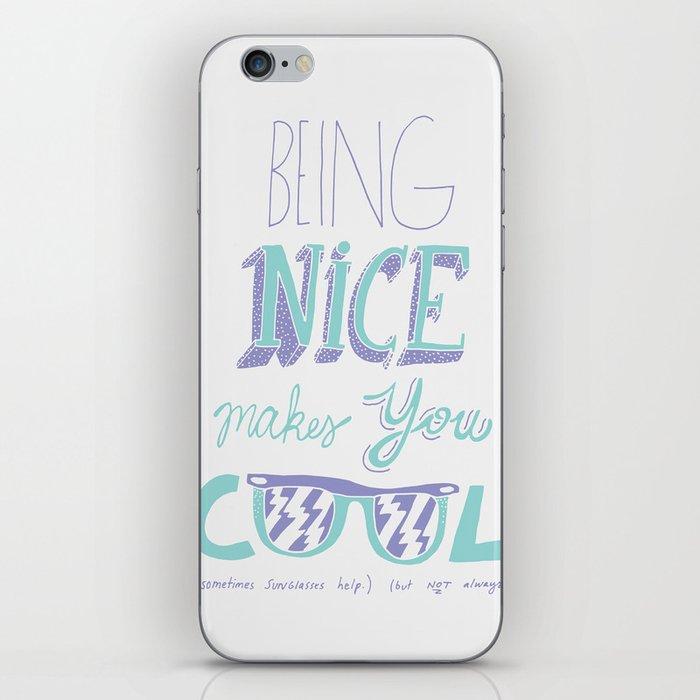 Being Nice iPhone Skin