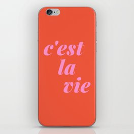 C'est La Vie French Language Saying in Bright Pink and Orange iPhone Skin