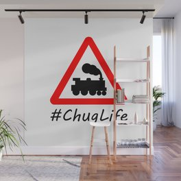 #ChugLife Warning Train Wall Mural