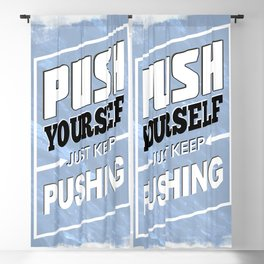 Push Yourself Blackout Curtain