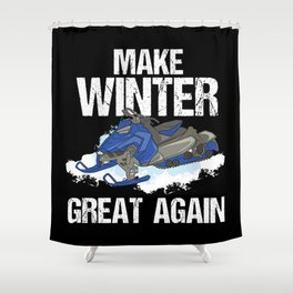 Make Winter Great Again Snowmobile Snow Ski Gift Shower Curtain