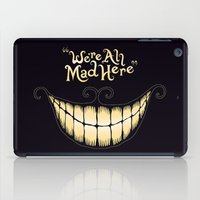 uk iPad Cases featuring We're All Mad Here by greckler