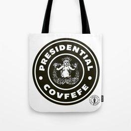 Presidential Covfefe Tote Bag