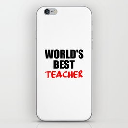 worlds best teacher funny quote iPhone Skin
