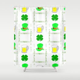 Luck Of The Irish - Happy St Patrick's Day Shower Curtain