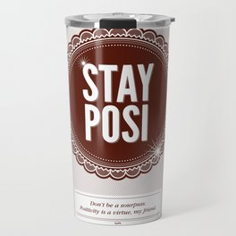 Stay Posi Travel Mug