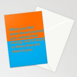 When you feel good about yourself... Stationery Cards