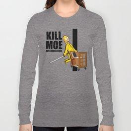 Kill Moe Long Sleeve T-shirt