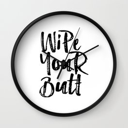 Printable Nursery Wall Art Wipe Your Butt Nursery Print Bathroom Print Kids Reminder Art Kids Poster Wall Clock