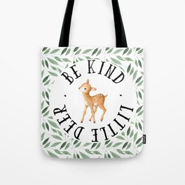Be Kind Little Deer Tote Bag