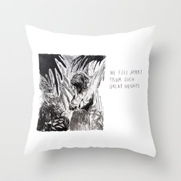 We Fell Apart From Such Great Heights Throw Pillow