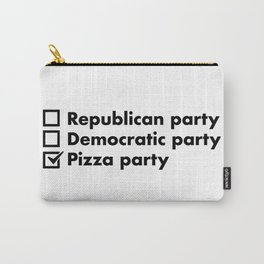 Pizza party - Funny pizza lover quote Carry-All Pouch