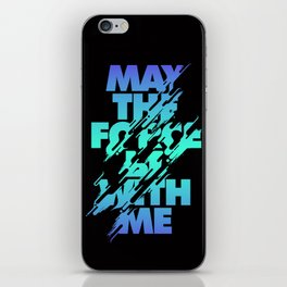 Jedi Mantra - May the Force be with you iPhone Skin