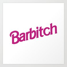Barbitch Logo Art Print