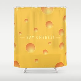 Say cheese! Shower Curtain