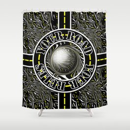 Travel Lover's Motto of Your Road, Your Rules Shower Curtain