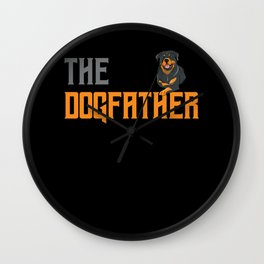 The Dogfather Rottweiler Dog Rottweilers Dogs Owner Gift Wall Clock