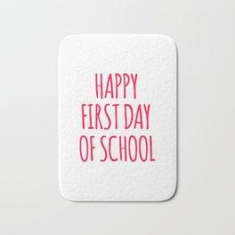 Happy First Day Of School Bath Mat