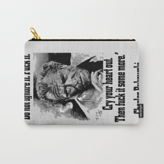 BUKOWSKI quote - FUCK it Carry-All Pouch