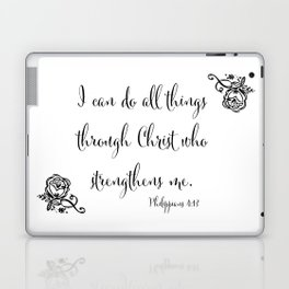 I Can Do All Things Through Christ Who Strengthens Me Laptop & iPad Skin