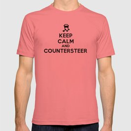 Keep Calm and Countersteer T-shirt