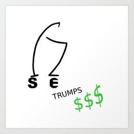 Size trumps dollar Art Print
