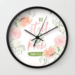 Be Still and Know Bible Verse Wall Clock