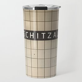 Berlin U-Bahn Memories - Lipschitzallee Travel Mug