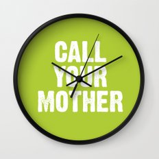 Call your mother Wall Clock