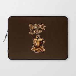 But first coffee hand drawn with coffee No 2 Laptop Sleeve
