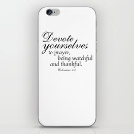 Devote prayer watchful thankful,Colossians 4:2,Christian BibleVerse iPhone Skin