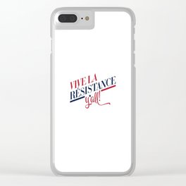 Vive La Résistance, y'all! Clear iPhone Case