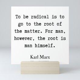 33 | Karl Marx Quotes | 190817 Mini Art Print