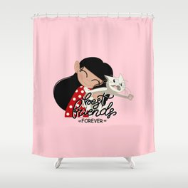 BEST FRIENDS FOREVER Shower Curtain