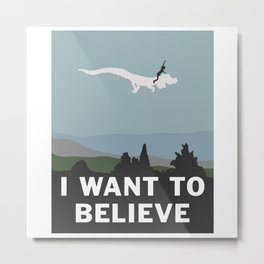 I Want to Believe (in Falkor) Metal Print