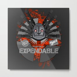 Everyone is EXPENDABLE - HEAVY Metal Print