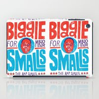 biggie smalls iPad Cases featuring Biggie Smalls for Mayor by Chris Piascik