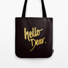Hello Dear Handwritten Type Tote Bag