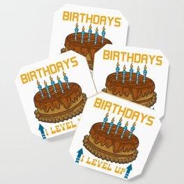 Funny I Don't Have Birthdays I Level Up Gamer Coaster