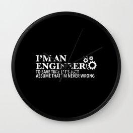 I'm An Engineer Wall Clock