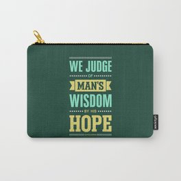 Lab No. 4 We Judge Of Man's Wisdom Ralph Waldo Emerson Life Inspirational Quote Carry-All Pouch